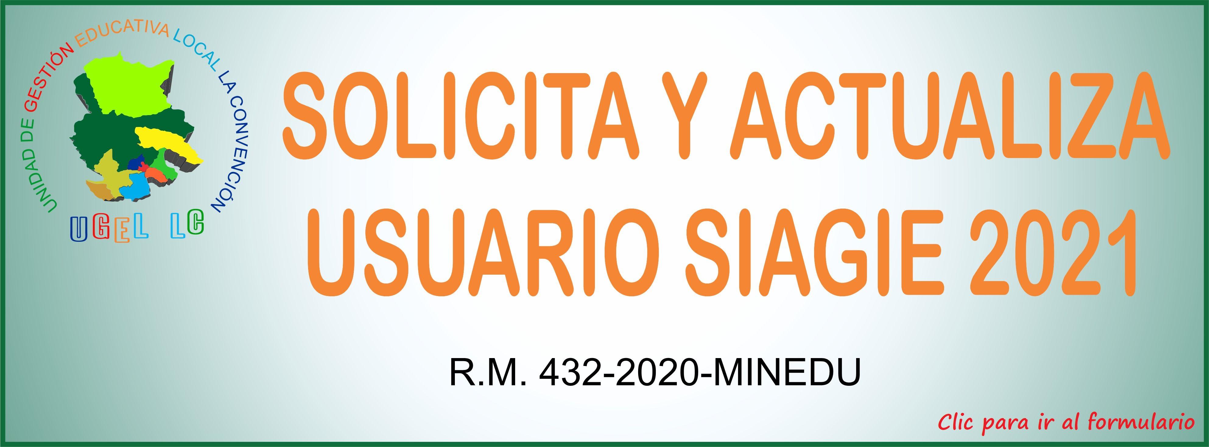 SOLICITE Y ACTUALICE USUARIO SIAGIE 2021