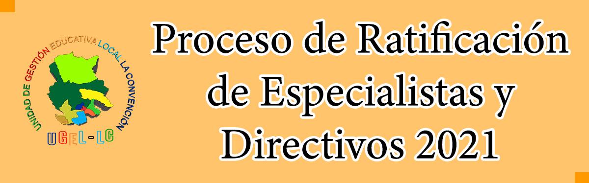 RATIFICACIÓN Y ENCARGATURA DIRECTIVOS 2021