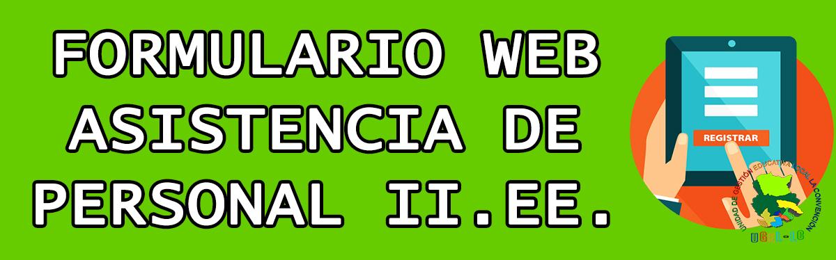 FORMULARIO WEB ASISETNCIA DE PERSONAL DE II.EE.